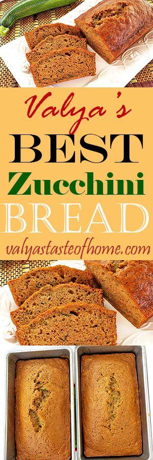 Valya's Best Zucchini Bread
