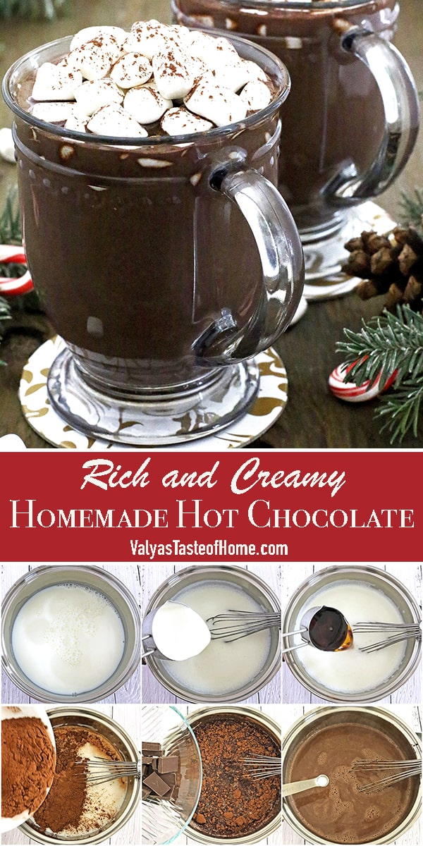 Making Rich and Creamy Homemade Hot Chocolate at home has never been easier! This rich and creamy hot cocoa made from scratch out of the ingredients you most likely to have on hand taste indescribably tasty!