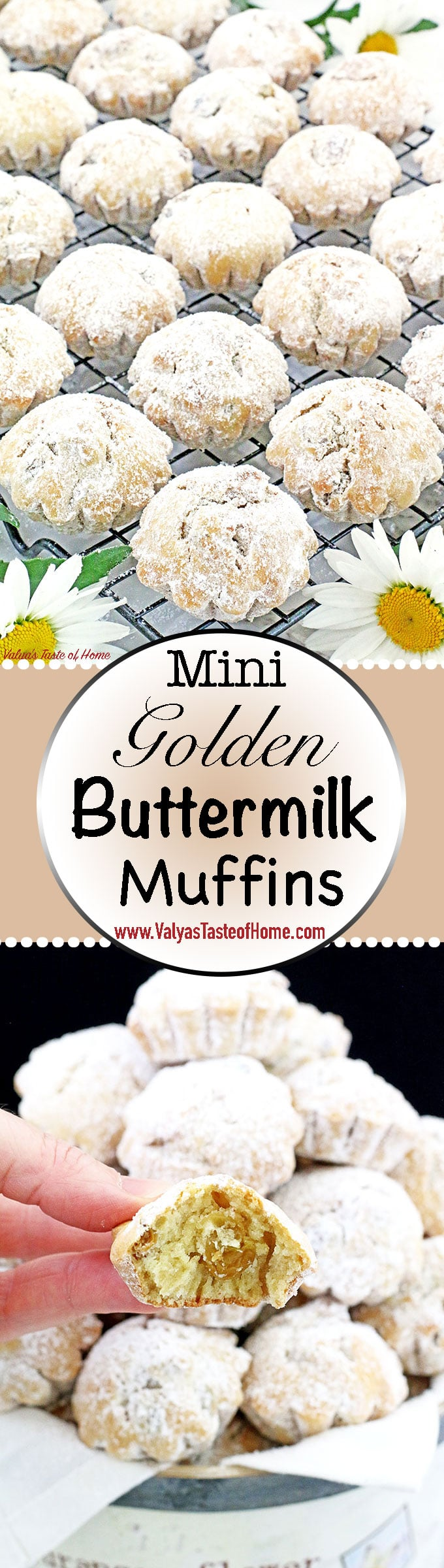 These Mini Golden Buttermilk Muffins become a quick favorite to those who try them as well. Because of its size and portion kids really love these muffins, and nothing goes to waste. They enjoy every crumb of it. These mini Goldie's great for any occasion and even are a great addition to a wedding or any dessert plate.