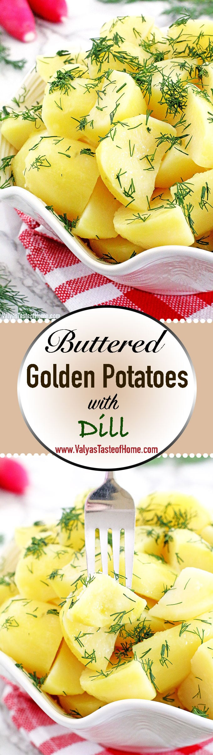 A simply prepared recipe is usually the one that turns out to be the best-tasting and most loved go-to dishes. This classic Buttered Golden Potatoes with Dill is one of those for us. Filling potato chunks coated with savory butter, sprinkled with fresh garden-grown dill to make such a simple yet tasty and comforting dish.