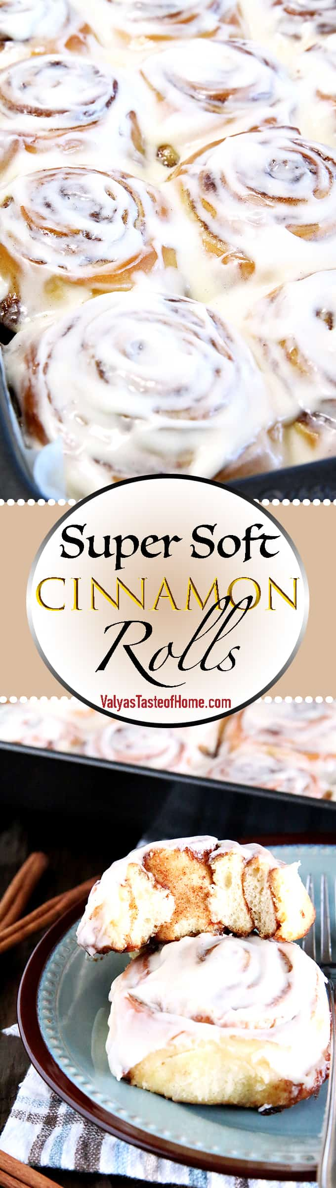 These Super Soft Cinnamon Rolls are incredibly fluffy, moist, and absolutely irresistible. We've been making them for many years now and it's proven to be a no-fail go-to recipe that is loved by everyone. Hands down the best cinnamon roll recipe out there!